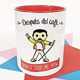 La mente es Maravillosa - Taza con Frase y Dibujo. Regalo Original y Gracioso (Después del café. Don´t Stop me Now) Taza Quen - Freddie Mrcury