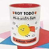 La mente es Maravillosa - Taza con Frase y Dibujo. Regalo Original y Gracioso (Hoy Todo va a Salir Bien ¡Y mañana también!) Taza Diseño Sol Capa